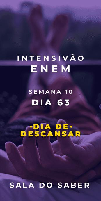 DIA 63 - SEMANA 10 - 2020