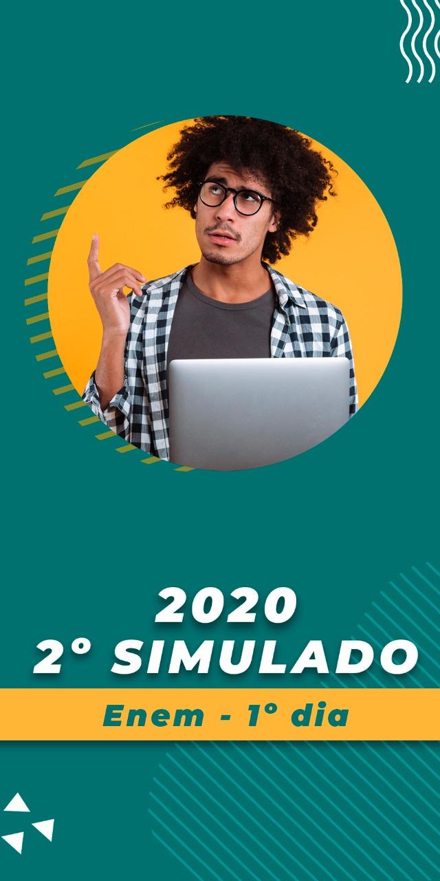 Segundo Simulado 2020 - 1º Dia