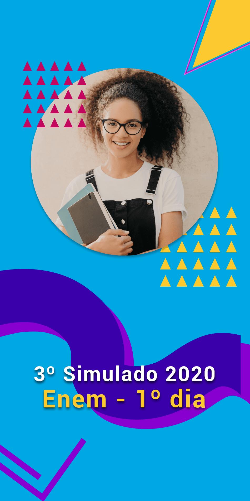 TERCEIRO SIMULADO 2020 - 1º DIA