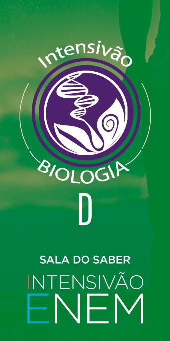 Intensivão 2020: Biologia D