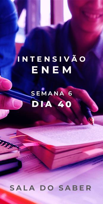 DIA 40 - SEMANA 06 - 2020