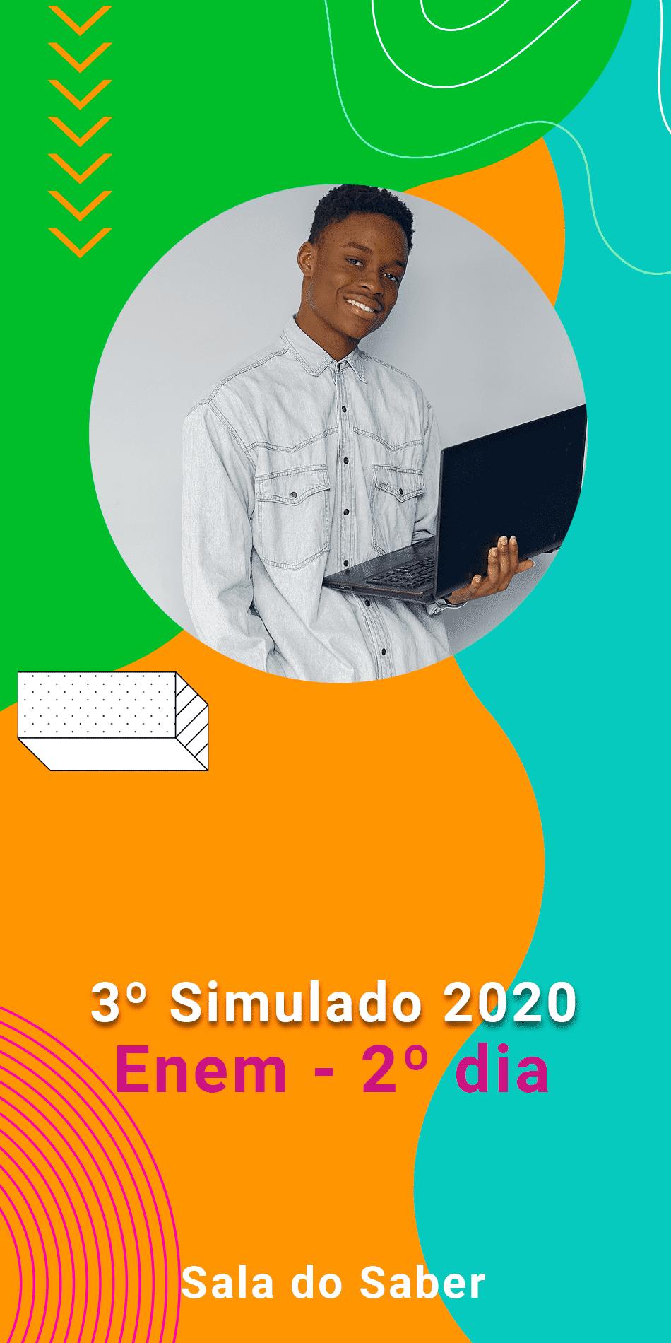 TERCEIRO SIMULADO 2020 - 2º DIA