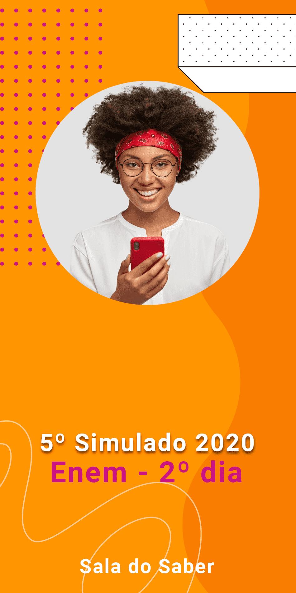 QUINTO SIMULADO 2020 - 2º DIA