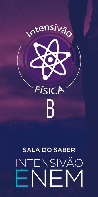 Intensivão 2020: Física B