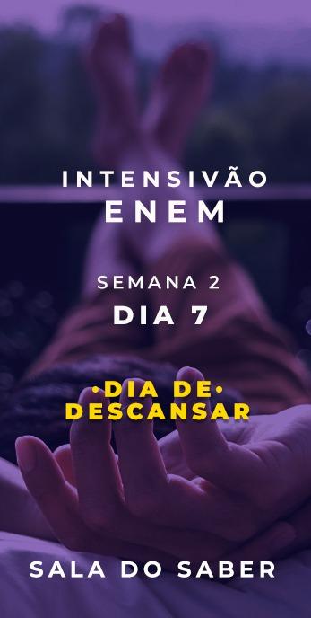 DIA 07 - SEMANA 02 - 2020