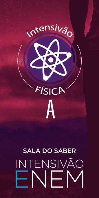 Intensivão 2020: Física A