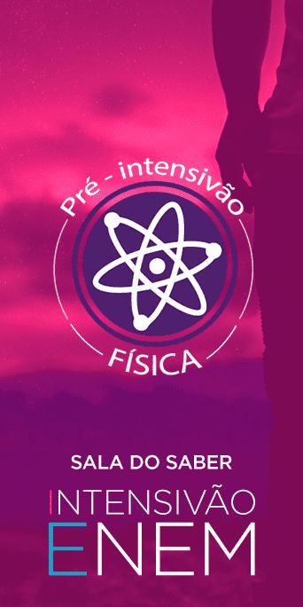 Pré-Intensivão: Física