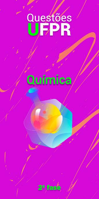 QUÍMICA - UFPR 2ª fase