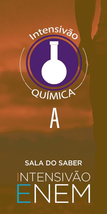 Intensivão: Quimica A