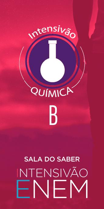Intensivão: Quimica B