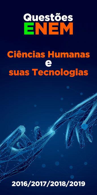 Resolvido: Ciências Humanas e suas Tecnologias