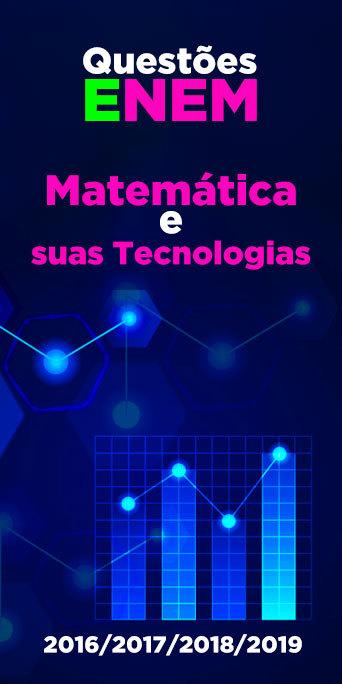 Resolvido: Matemática e suas Tecnologias