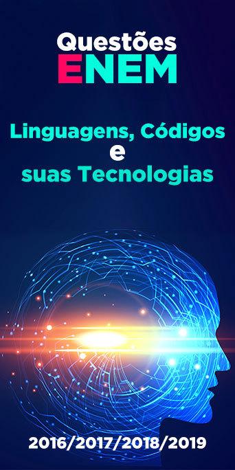 Resolvido: Linguagens, Códigos e suas Tecnologias